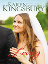Loving (eBook): Bailey Flanigan Series, Book 4